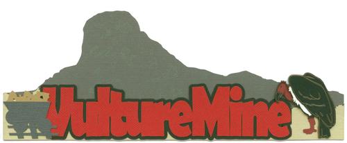 Vulture Mine | Arizona